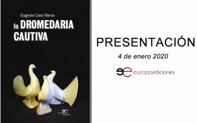 """Presentación del libro """"La Dromedaria Cautiva"""""""