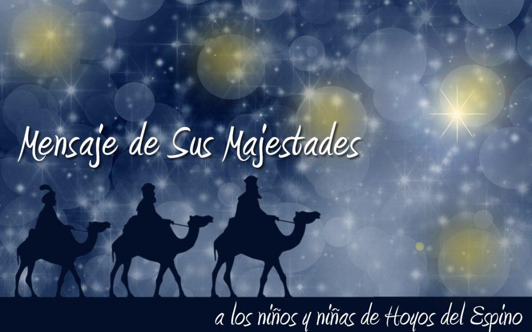 Mensaje de Sus Majestades los Reyes Magos a los niños y niñas de Hoyos del Espino